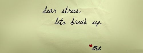 lets break up stress