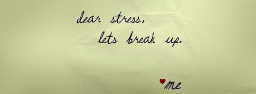 lets break up stress